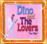 Dino and The Lovers