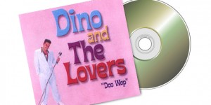 Dino & The Lovers (Purchase CD)